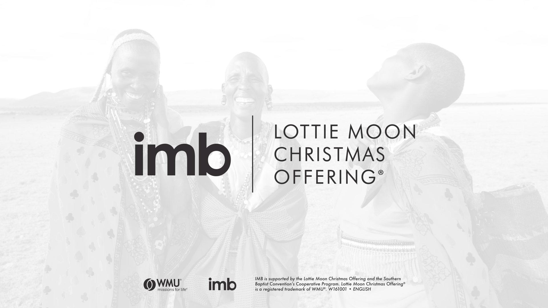 Week of Prayer (Lottie Moon: IMB)   Southern Baptists of Texas